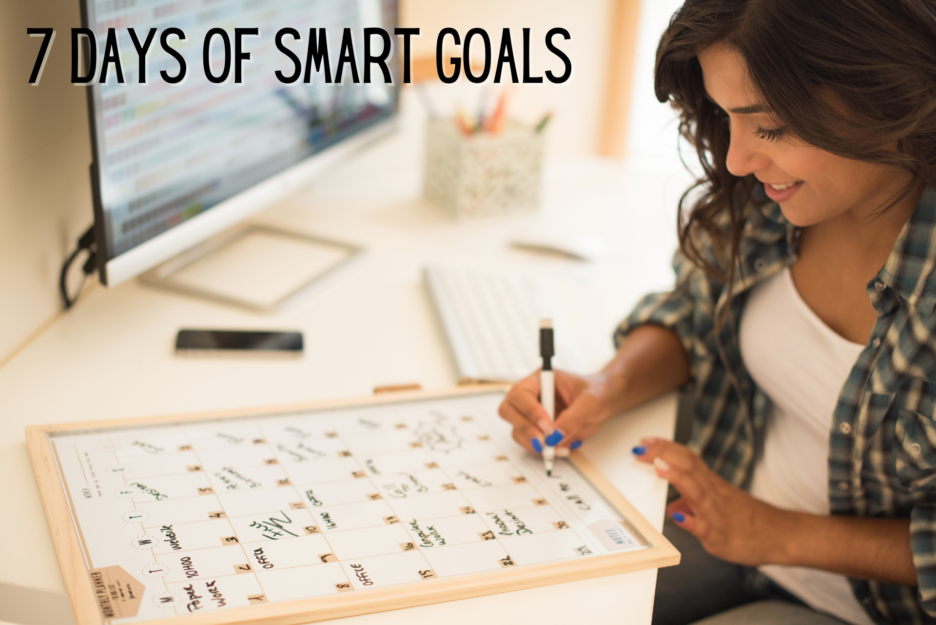 Writing Your SMART Goals Down, Reviewing Them Regularly & Tools to Help You Achieve Your Goals