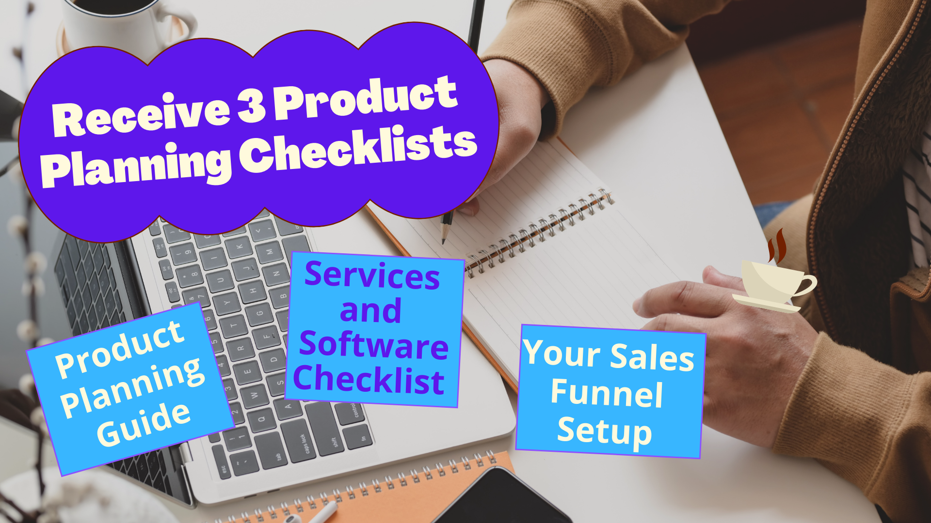 """""""Receive 3 Product Planning Checklists"""""""
